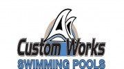 Custom Works Swimming Pool & Landscape